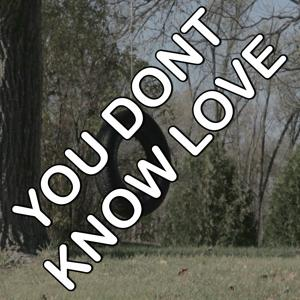 You Don't Know Love - Tribute to Olly Murs