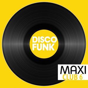 Maxi Club Disco Funk, Vol. 6
