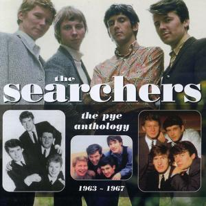The Searchers: The Pye Anthology 1963-1967