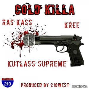 Cold Killa (feat. Kutlass Supreme & Kree) - Single