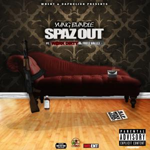 Spaz Out (feat. Work Dirty & Freez Vallejo) - Single