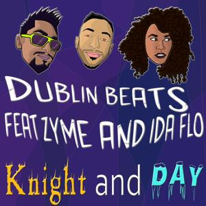 Knight and Day (feat. Zyme & Ida Flo) - Single