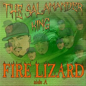 Fire Lizard Side A - Single