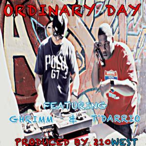 Ordinary Day (feat. Ghrimm & T'Darrio) - Single