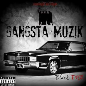 Gangsta Muzik - Single