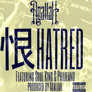 Hatred (feat. Soul King & Philieano) - Single