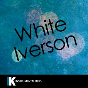 White Iverson (In the Style of Post Malone) [Karaoke Version]- Single