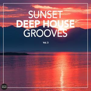 Sunset Deep House Grooves, Vol. 3
