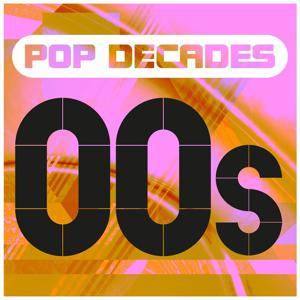 Pop Decades: 00s
