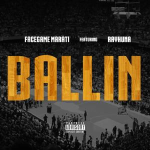 Ballin (feat. Rayhuna) - Single