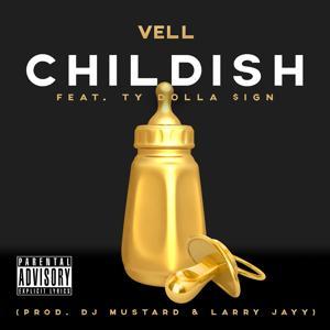 Childish (feat. Ty Dolla $ign) - Single