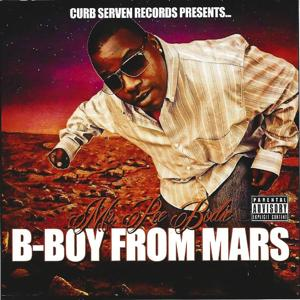 B-Boy From Mars