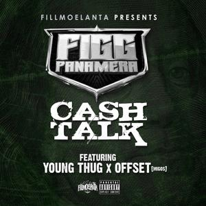 Cash Talk (feat. Young Thug & Offset) - Single