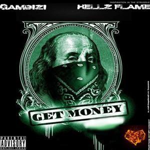 Get Money (feat. Hellz Flame) - Single