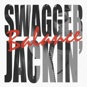Swagger Jackin' - Single