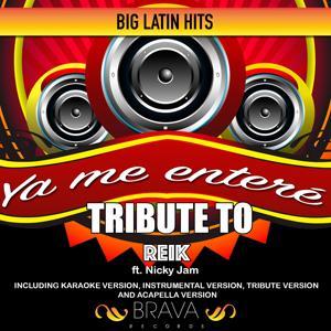 Ya me enteré - Tribute to Reik ft. Nicky Jam - EP