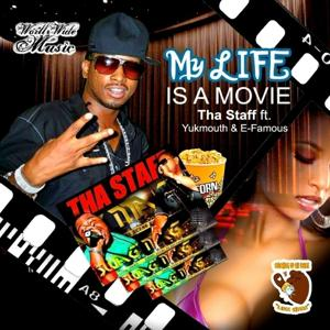 My Life is a Movie (feat. Yukmouth & E-Famous) - Single