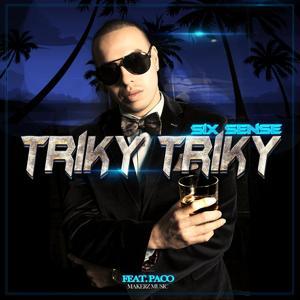 Triky Triky (feat. Paco)
