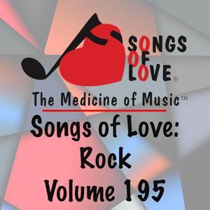 Songs of Love: Rock, Vol. 195