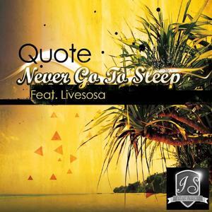 Never Go to Sleep (feat. LiveSosa)