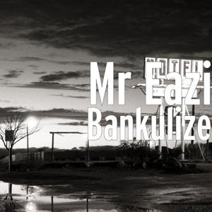Bankulize
