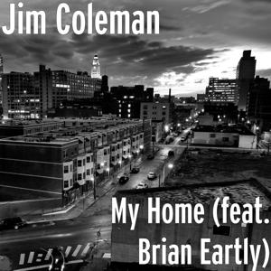 My Home (feat. Brian Eartly)