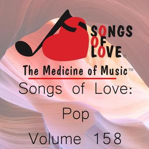 Songs of Love: Pop, Vol. 158