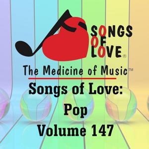 Songs of Love: Pop, Vol. 147