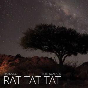 Rat Tat Tat (feat. Truthwalker)