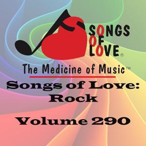 Songs of Love: Rock, Vol. 290
