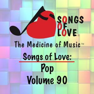 Songs of Love: Pop, Vol. 90