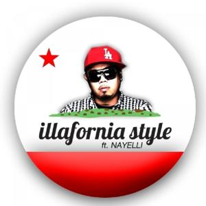 iLLaFornia Style (feat. Nayelli)  - Single