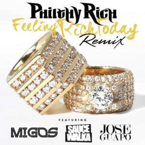 Feeling Rich Today (Remix) [feat. Migos, Sauce Walka & Jose Guapo] - Single
