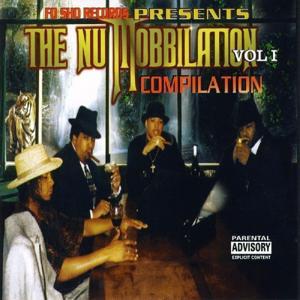 The Nu Mobbilation, Vol I