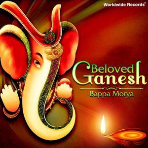 Beloved Ganesh - Bappa Morya