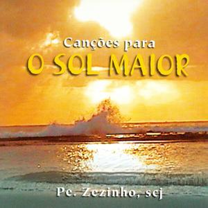 Canções para o Sol Maior