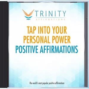 Tap Into Your Personal Power Affirmations