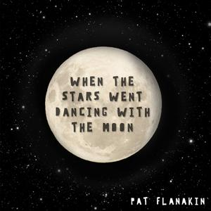 When The Stars Went Dancing With The Moon