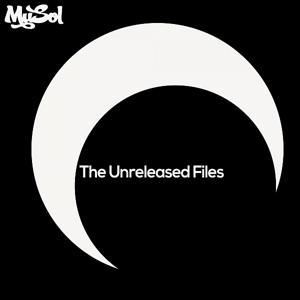 The Unreleased Files