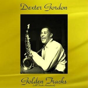 Dexter Gordon Golden Tracks