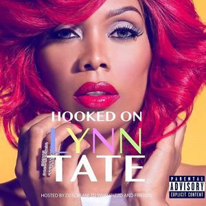 Hooked On Lynn Tate