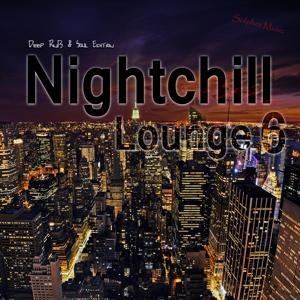 Nightchill Lounge 6 - Deep RnB & Soul Edition