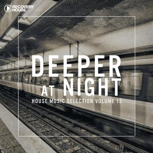 Deeper At Night, Vol. 13