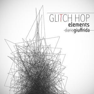 Glitch Hop Elements
