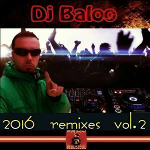 DJ Baloo: 2016 Remixes, Vol. 2