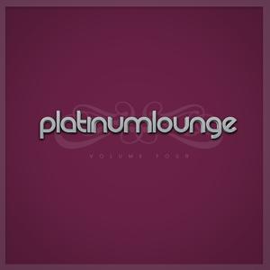 Platinum Lounge -, Vol. Four