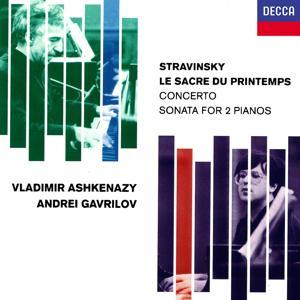 Stravinsky: Le Sacre du printemps; Concerto for 2 Pianos; Sonata for 2 Pianos; Scherzo à la russe