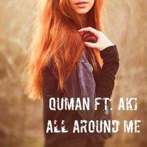 All Around Me (feat. Aki)