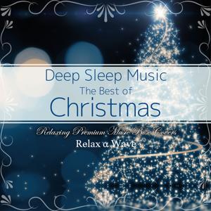 Deep Sleep Music - The Best of Christmas Songs: Relaxing Premium Music Box Covers