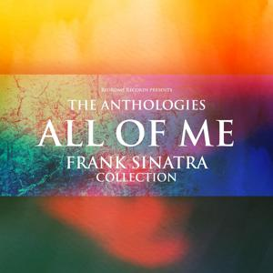 The Anthologies: All of Me